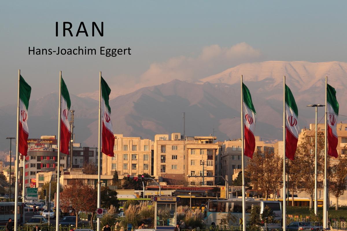 West Asia, Vorderasien, Asien, Iran, Teheran, Tehran, Hans-Joachim Eggert
